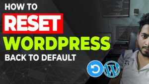 Reset WordPress Website